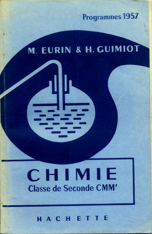 Livre de chimie, classes de Seconde CMM'